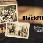The Black Fives: A Short Film